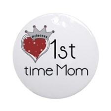 Princess 1st Time Mom Ornament (Round)