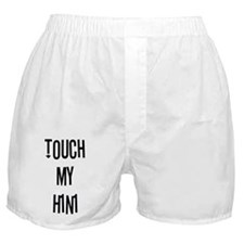 Touch My H1N1 Boxer Shorts