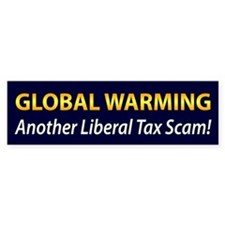 Global Warming, Another Liberal Tax Scam!