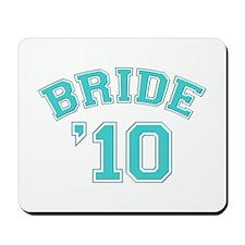 Bride '10 (sporty) Mousepad