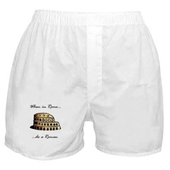 When in Rome... Boxer Shorts