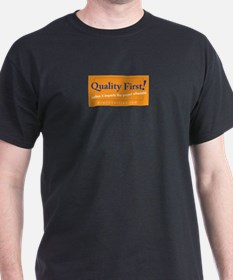 Quality-First-2 png T-Shirt
