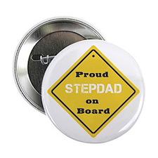 """Proud Stepdad on Board 2.25"""" Button"""
