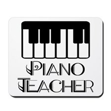 Piano Music Teacher Mousepad