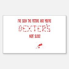 Funny slogan Dexter Morgan Rectangle Decal
