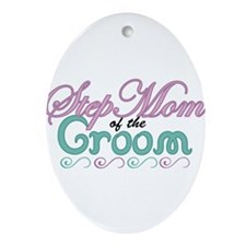 Step Mom of the Groom Oval Ornament