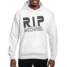 R.I.P. Michael Hoodie Sweatshirt