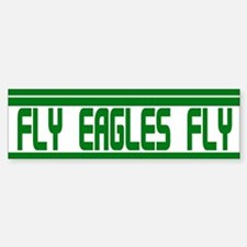 Fly Eagles Fly! Bumper Bumper Bumper Sticker