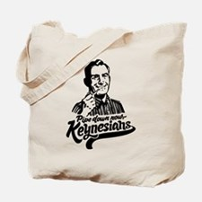 Pipe Down Keynesians Tote Bag