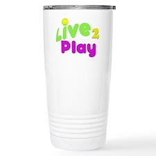 Live 2 Play Travel Mug