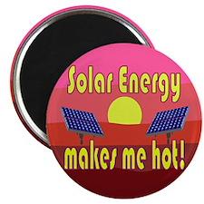 Solar Energy Makes Me Hot Magnet