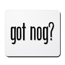 Got Nog? Mousepad