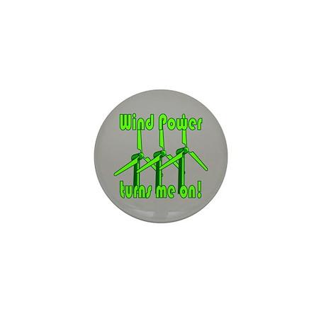 Wind Power Turns Me On Mini Button