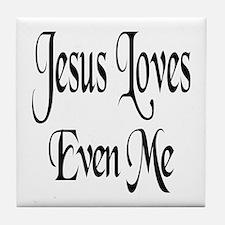 Jesus Loves Even Me Tile Coaster