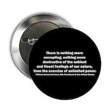 "William Henry Harrison Quote 2.25"" Button"
