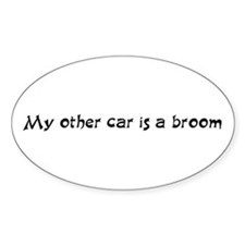 My other car is a broom Oval Stickers