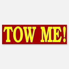 Tow Me Bumper Bumper Bumper Sticker