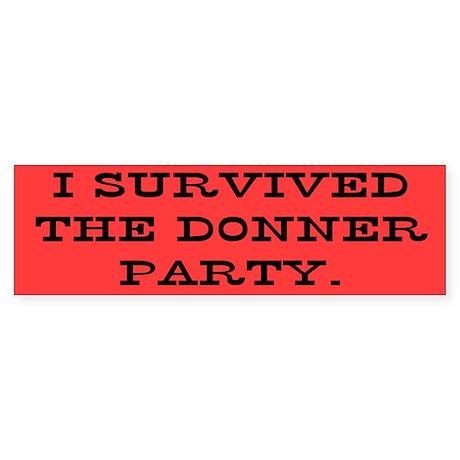 Donner Party Bumper Sticker