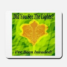 Did You See The Lights? Mousepad