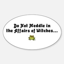 Do not meddle Oval Decal