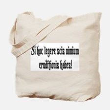 If you can read this you're over-educated Tote Bag