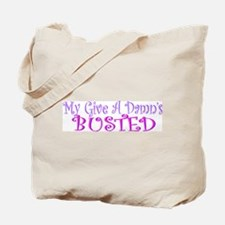 My Give A Damn's Busted Tote Bag