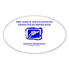 Violent Tendencies Oval Decal