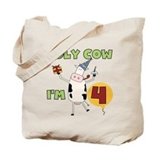 Holy Cow I'm 4 Tote Bag