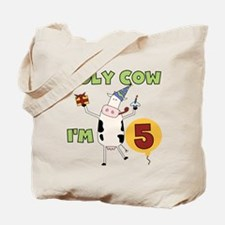 Holy Cow I'm 5 Tote Bag