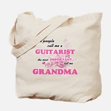 Some call me a Guitarist, the most import Tote Bag