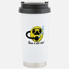 Have A Nice Dive Stainless Steel Travel Mug