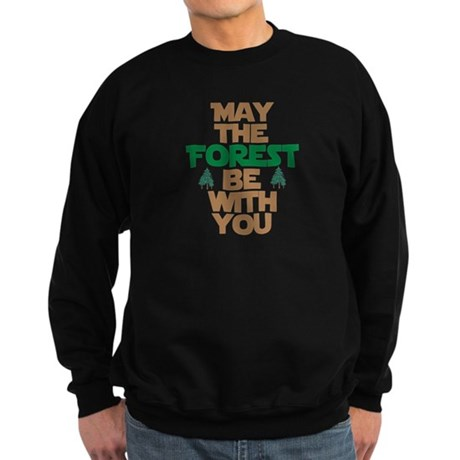 May The Forest Be With You Sweatshirt (dark)