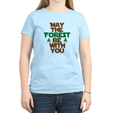 May The Forest Be With You Women's Light T-Shirt