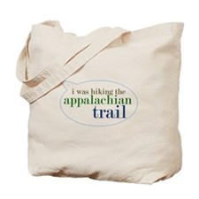 I Was Hiking the Appalacian T Tote Bag