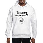 TEABAG ANYONE?? Hooded Sweatshirt
