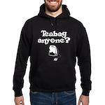 TEABAG ANYONE?? Hoodie (dark)