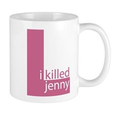 I Killed Jenny The L Word Mug