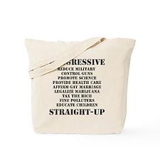 PROGRESSIVE, STRAIGHT UP - Tote Bag