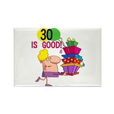 30 is Good Rectangle Magnet
