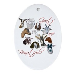 Goats are Beautiful Oval Ornament