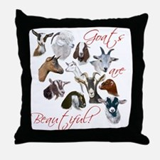 Goats are Beautiful Throw Pillow