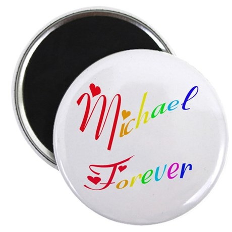 Michael Forever Magnet