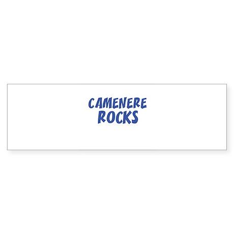 CAMENERE ROCKS Bumper Sticker