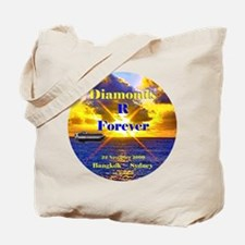 Diamonds R Forever- Tote Bag