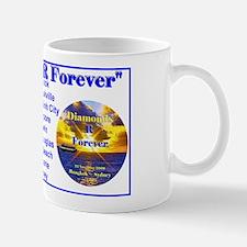 Diamonds R Forever- Mug