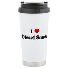 I Love Diesel Smoke Travel Mug