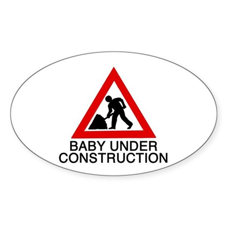 Baby under construction - Oval Sticker