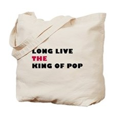 Long Live The King Of Pop Tote Bag