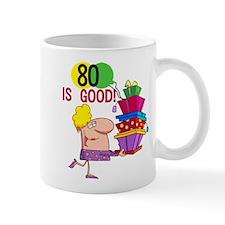 80 is Good Mug