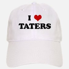 I Love TATERS Baseball Baseball Cap